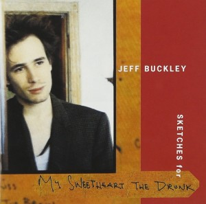 jeff-buckley-sketches-for-my-sweetheart-the-drunk