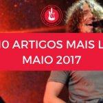 Top 10 de Artigos mais lidos no Mundo de Músicas Maio 2017