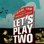 Let's Play Two: a celebração especial da Música e Desporto dos Pearl Jam
